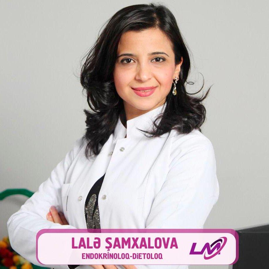 Lalə Şamxalova Endokrinoloq-dietoloq