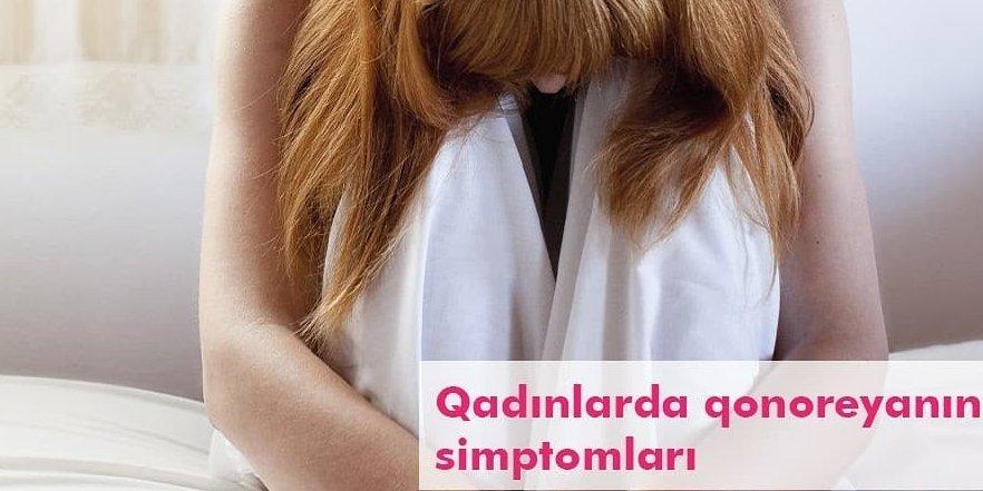 Qadınlarda qonoreyanın simptomları
