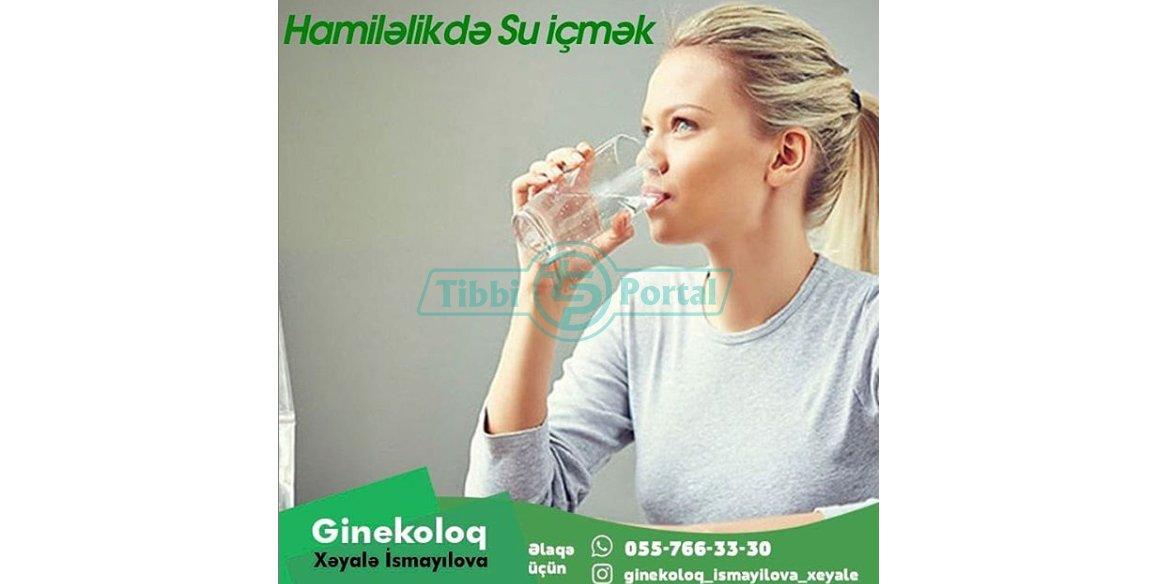 Hamiləlikdə su içmək